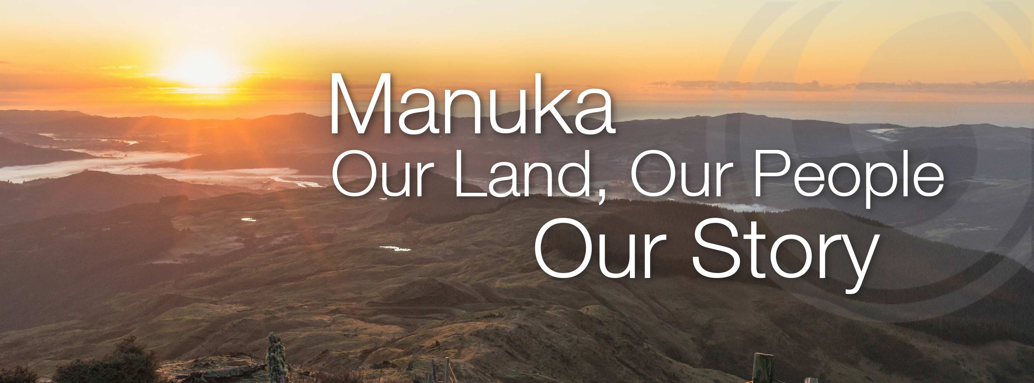 Manuka, our land, our story, our people